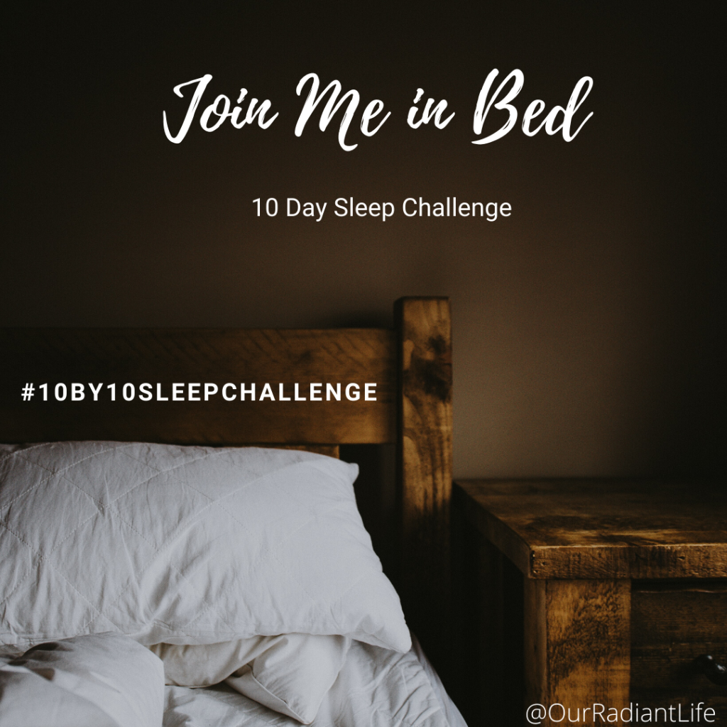 10 Day Sleep Challenge