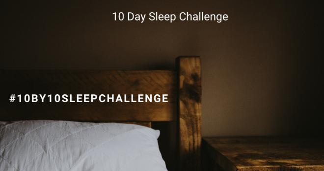 10 Day Sleep Challenge